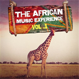 The African Music Experience - Vol. 1