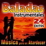 Baladas Instrumentales - 24 Éxitos