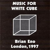 Music For White Cube, London 1997