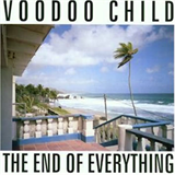 The End of Everything [feat. Voodoo Child]