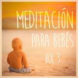 Meditación Para Bebé III