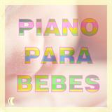Música de Piano Relajante para Dormir Bebés