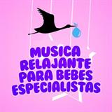 Música Relajante Para Bebés Especialistas