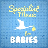 Specialist Music For Babies