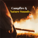Campfire & Nature Sounds