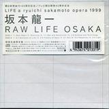 Raw Life Osaka II