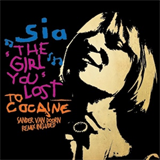 The Girl You Lost to Cocaine - Remixes