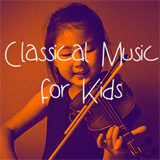 Classical Music for Kids